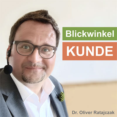 Blickwinkel-Kunde-Podcast-mit-Dr_Oliver-Ratajczak-400×400